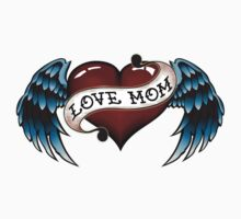 Tattoo Love Mom by tattoofreak