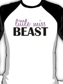 Little miss beast T-Shirt