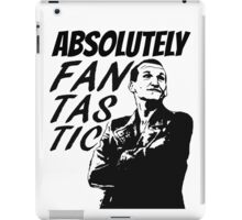 """Absolutely Fantastic."" -9th Doctor iPad Case/Skin"