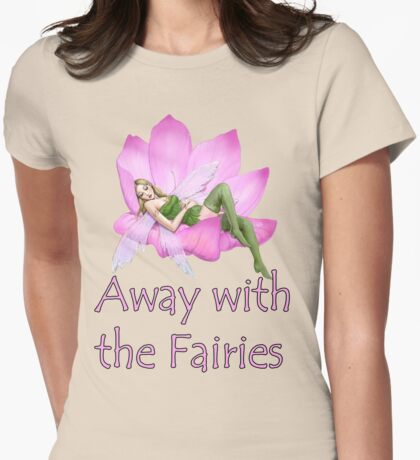 Away with the Fairies Womens Fitted T-Shirt