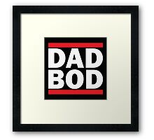 DAD BOD Framed Print