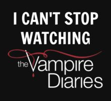 I can't stop watching The Vampire Diaries by wessaandjessa