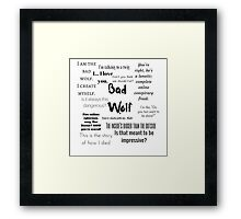 Rose Tyler- Bad Wolf Framed Print