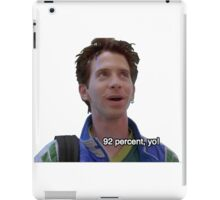 92% Yo! Can't Hardly Wait iPad Case/Skin