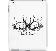 Lock Down iPad Case/Skin