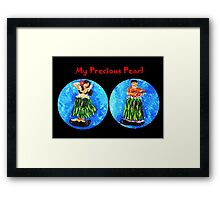 My Precious Pearl Framed Print