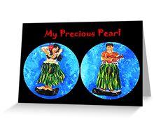 My Precious Pearl Greeting Card