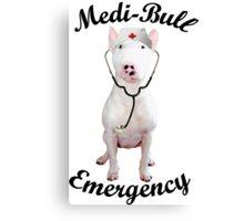 Medi-Bull Emergency! Canvas Print