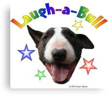 Laugh-a-Bull Canvas Print