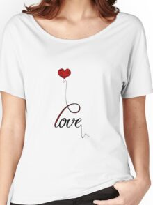 """Love"" Typography with Red Heart Balloon Women's Relaxed Fit T-Shirt"