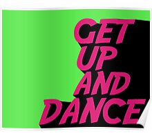 Get Up And Dance Poster