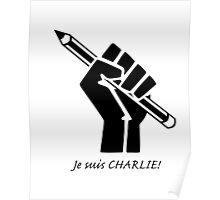 """""""Je suis CHARLIE!""""....French solidarity! Poster"""