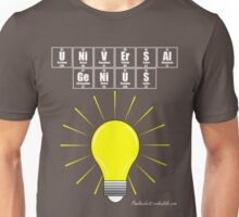 UNiVErSAl GeNiUS - white text Unisex T-Shirt
