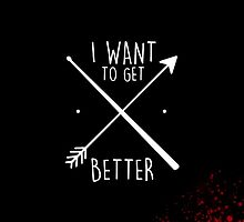 I Want to Get Better (blood) by Mac Broome