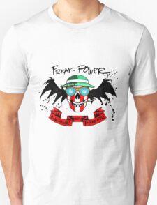 Freak Power Unisex T-Shirt