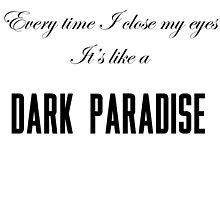Dark Paradise by jackschutz7
