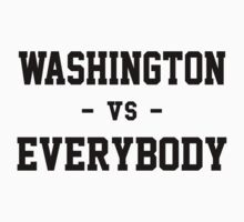 Washington vs Everybody by heeheetees