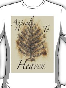 Tree of Liberty/ Appeal to Heaven T-Shirt
