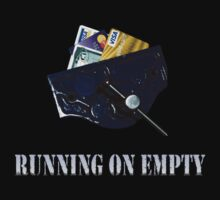 Running on Empty - Credit Crunch by mono-T