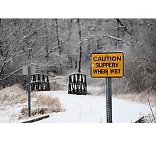 Slippery When Wet Photographic Print