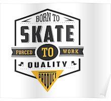 Born To Skate Poster