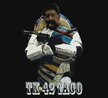 tk-42 taco Unisex T-Shirt
