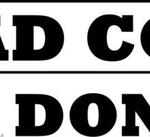 Bad Cop Sticker