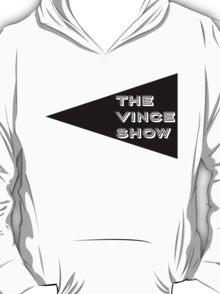 The Vince Show - LOGO T-Shirt
