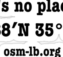 There's no place like 33°88′N 35°51′E Sticker