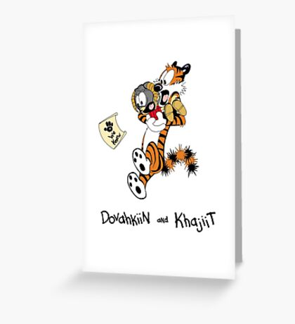 Dovahkiin and Khajiit We Know Greeting Card