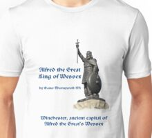 Alfred the Great, King of Wessex; Winchester, ancient capital of Wessex Unisex T-Shirt