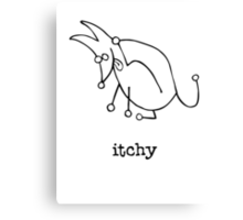 itchy Canvas Print