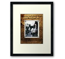 'Keep In Your Soul A Friendly Thought, In Your Heart A Friendly Song' Framed Print