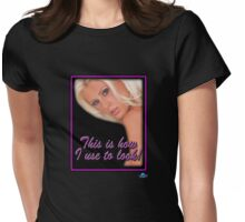 This is How I use to Look! Womens Fitted T-Shirt