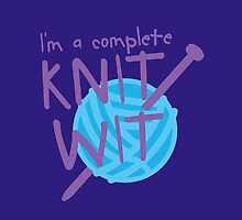 I'm a complete  KNIT WIT with ball of wool and knitting needles by jazzydevil