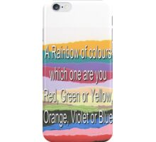 A Rainbow of Colours iPhone Case/Skin