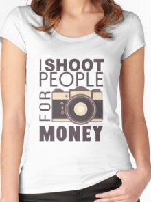 I Shoot People For Money Women's Fitted Scoop T-Shirt