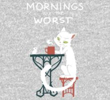 Mornings are the worst One Piece - Short Sleeve