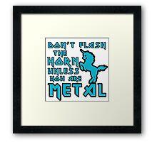 Metal Unicorn humor Framed Print
