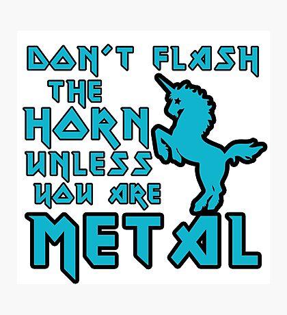 Metal Unicorn humor Photographic Print