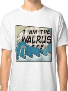 """I AM THE WALRUS"" Classic T-Shirt"