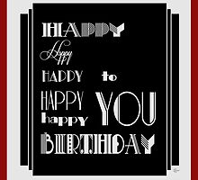 Happy Happy Happy Birthday 1920s Art Deco Style by CecelyBloom