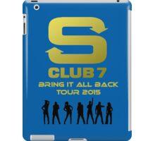 S Club 7 Bring It All Back Tour 2015 iPad Case/Skin