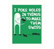 Swiss Happens! Art Print