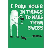 Swiss Happens! Photographic Print