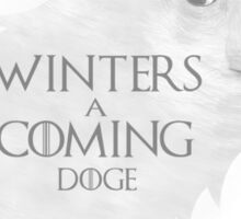 Winters a Coming Sticker
