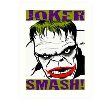 JOKER SMASH Art Print