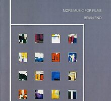 BRIAN ENO - MORE MUSIC FOR FILMS by SUPERPOPSTORE