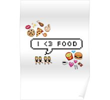 I <3 food Poster