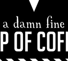 Damn Fine Cup of Coffee Sticker